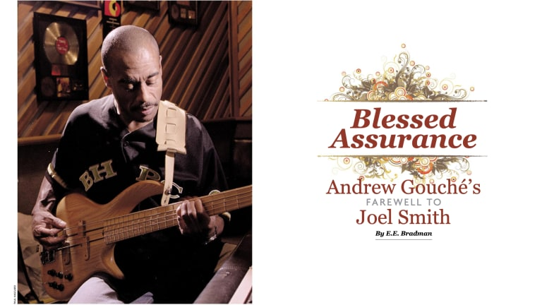 Blessed Assurance: Andrew Gouché's Farewell To Joel Smith