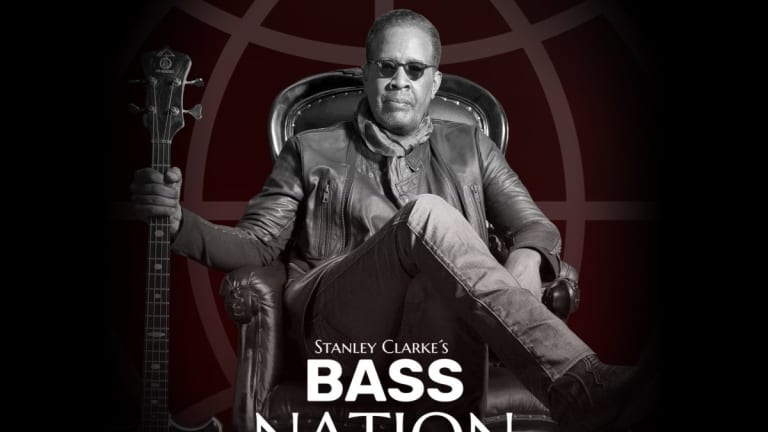 "Stanley Clarke Releases New Monthly YouTube Series ""Bass Nation"""