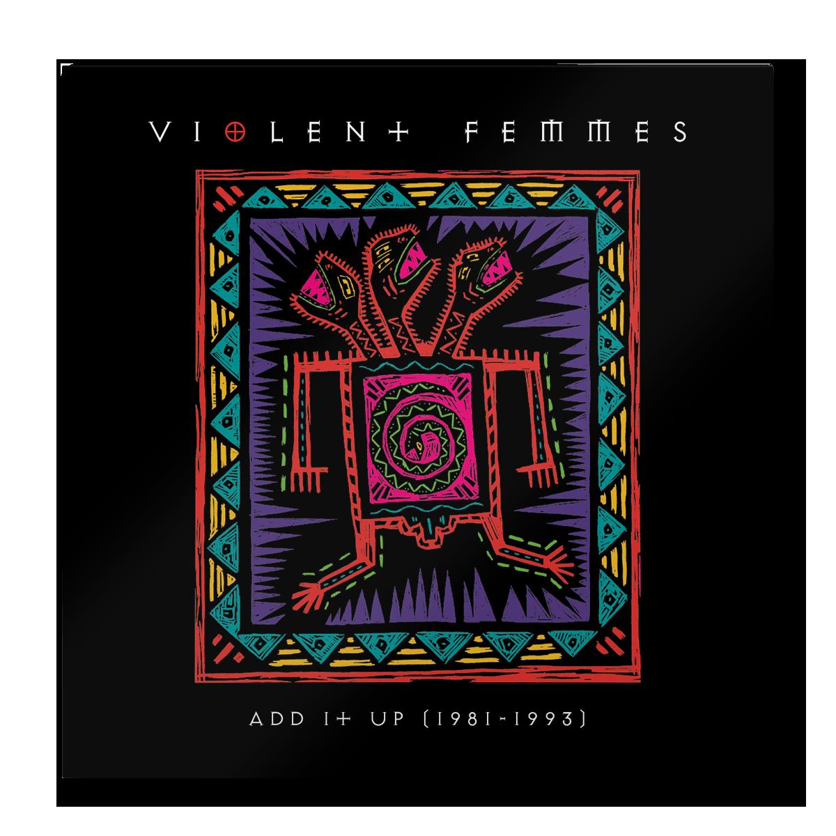 Violent Femmes 'Add It Up (1981–1993)' album artwork
