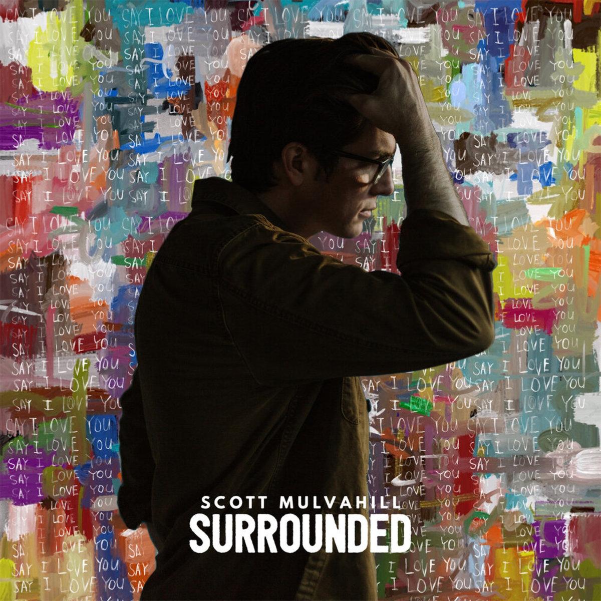 ScottMulvahillSurroundedVersion2(1400x1400pxls)